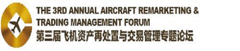 3rd Annual Aircraft Re-Marketing and Trading Management Forum
